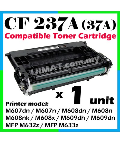 HP CF237A / 37A / CF237 / 237A High Quality Compatible Toner For HP LaserJet Enterprise Flow M607 / M608 / M609 / MFP M632 / MFP M633 / M607dn / M607n / M608dn / M608n / M608nk / M608x / M609dh / M609dn / MFP M632z / MFP M633z Printer Ink