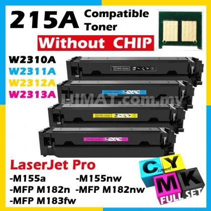 (FULL SET) HP 215A W2310A Black + W2311A Cyan + W2312A Yellow + W2313A Magenta Compatible Colour Laser Toner For HP Color Laserjet Pro M155, M182, M183 M155a / M155nw / MFP M182n / MFP M182nw / MFP M183fw Printer Ink